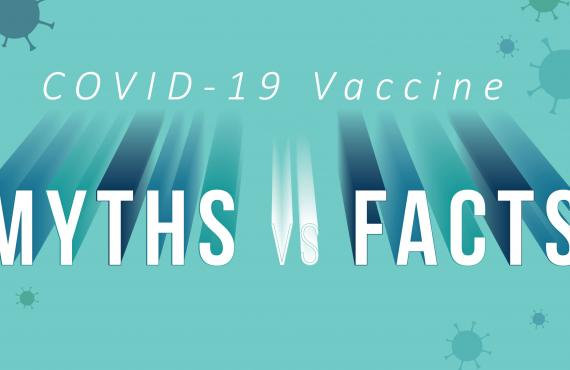 COVID-19 Vaccine Myths and facts